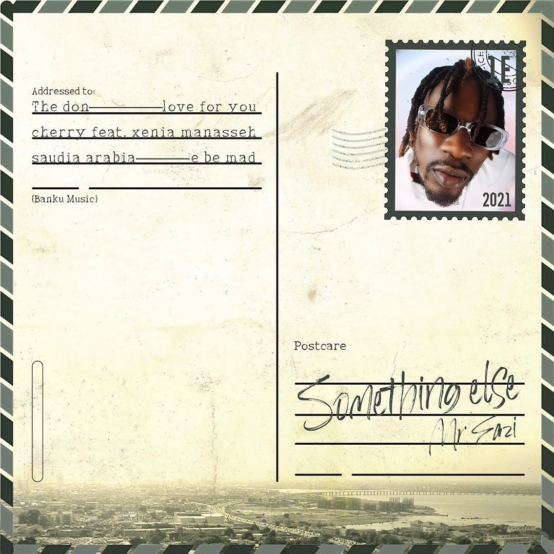 """DOWNLOAD NOW » """"Mr Eazi – Something Else"""" Is Out"""
