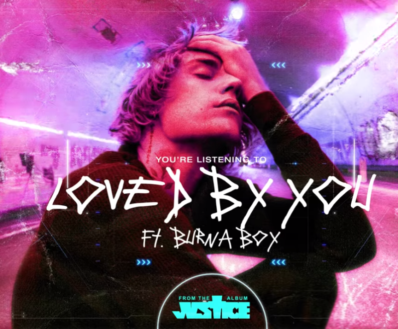 Justin Bieber – Loved By You Ft. Burna Boy