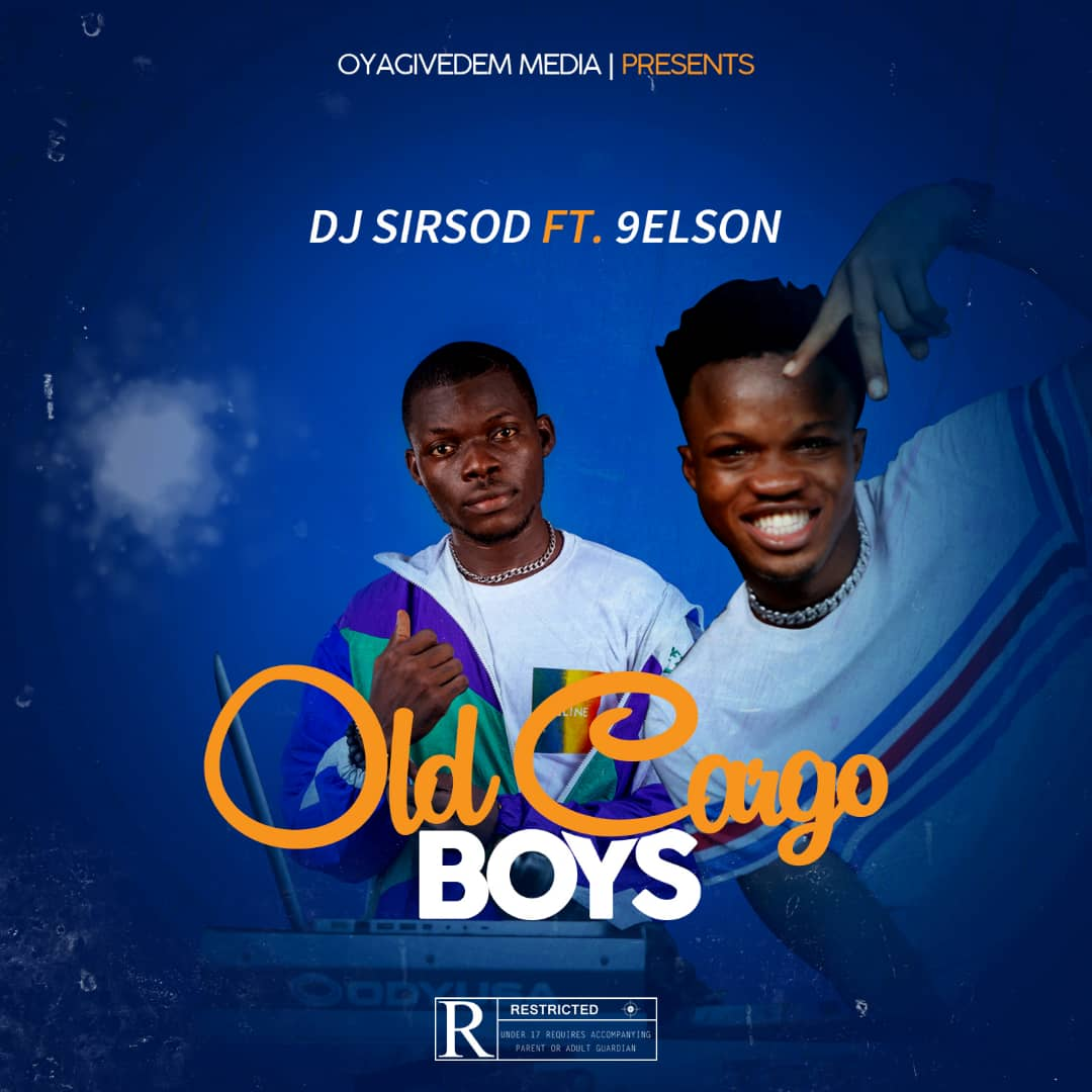 """Dj Sirsod – """"Old Cargo Boys"""" ft 9elson"""