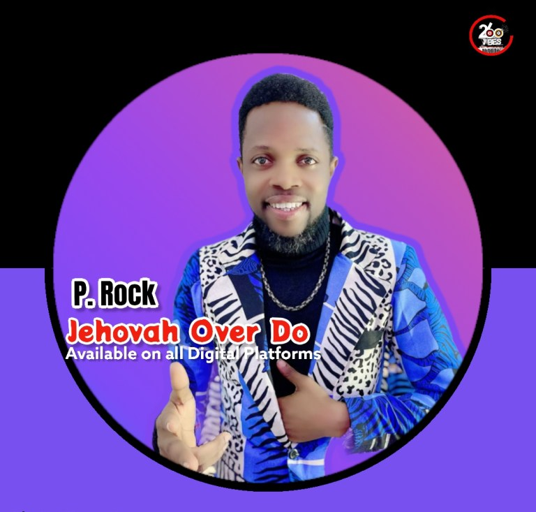 P. Rock – Jehovah Over Do